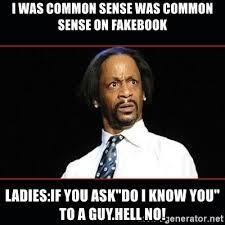 Common Sense Meme - no common sense meme bigking keywords and pictures