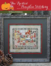 12 days of christmas the frosted pumpkin stitchery