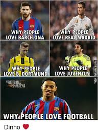 Real Madrid Meme - why people why people love barcelona love real madrid bvb why