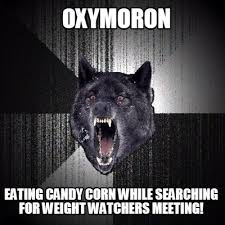 Candy Corn Meme - meme creator oxymoron eating candy corn while searching for weight