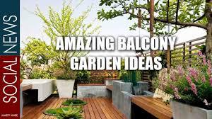 amazing balcony garden ideas youtube