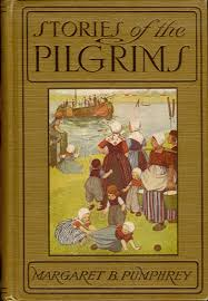the pilgrims book heritage history stories of the pilgrims by m b pumphrey