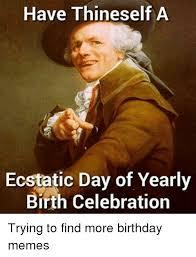 Funny Happy Bday Meme - 25 best memes about funny happy birthdays funny happy