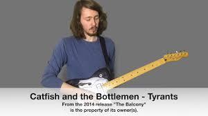 homesick catfish and the bottlemen chords catfish and the bottlemen tyrants studio quality guitar cover