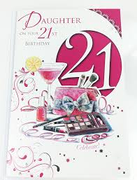 daughters happy 21st birthday card with lovely verse age 21