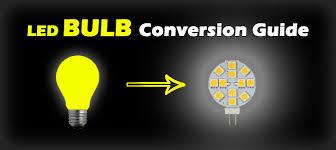 light bulb conversion to led led bulb conversion guide guarantee rv blog