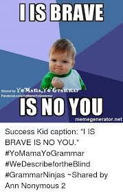 Grammar Meme Generator - 25 best memes about success kid template success kid template