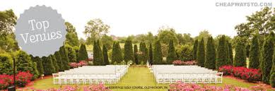 cheap wedding places affordable nashville wedding venues word glad to see that my