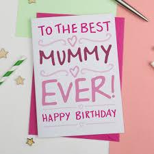 best mummy birthday card by a is for alphabet notonthehighstreet com