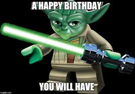Star Wars Birthday Memes - my little cousin s birthday is today imgflip