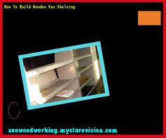 how to build shelves in a garage 075508 woodworking plans and