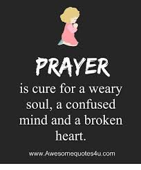 Broken Heart Meme - prayer is cure for a weary soul a confused mind and a broken heart
