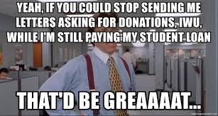 Meme Letters - yeah if you could stop sending me letters asking for donations iwu