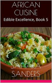ebook cuisine cuisine edible excellence book 5 by s sanders