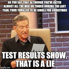 Single Men Meme - maury lie detector meme imgflip