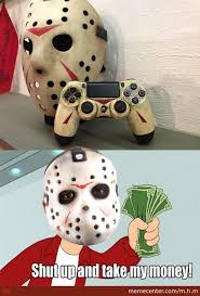 Meme Jason - what jason need for his day off from killing by m h m meme center