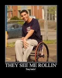 Drake Degrassi Meme - wheelchair drake know your meme