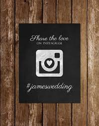 wedding instagram best 25 instagram wedding sign ideas on instagram