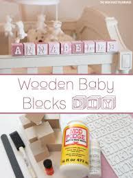 Wooden Nursery Decor Project Nursery Wooden Baby Blocks Diy Baby Blocks Diy Baby