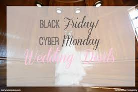 best upcoming cyber monday black friday deals black friday cyber monday wedding deals marry me tampa bay