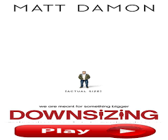 downsizing movie downsizing full movie comedy drama sci fi 2017 u2014 steemit
