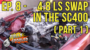 lexus sc400 engine lexus sc drift build ep 8 ls engine swap part 1 youtube