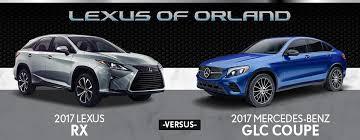 lexus better than mercedes 2017 lexus rx vs 2017 mercedes glc coupe in orland park il