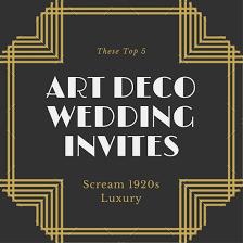 these top 5 art deco wedding invitations scream 1920s luxury