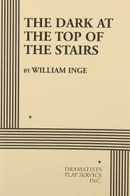 Stairs Book by The Dark At The Top Of The Stairs William Inge 9780822202714