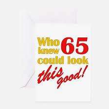 65th birthday jokes 65th birthday jokes greeting cards cafepress