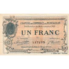 chambre des commerces montauban billet des chambres de commerce montauban 1 franc