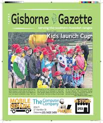 gisborne gazette july 2017 by gisborne gazette issuu
