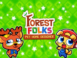 Home Design Games Forest Folks Cute Pet Home Design Game Android Apps On Google Play
