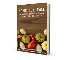 Decorating Your Home For Fall Home For Fall Ebook My Life From Home
