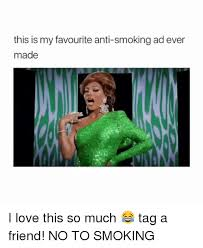 Anti Smoking Meme - 25 best memes about anti smoking anti smoking memes