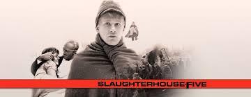 Slaughterhouse Blog by Film Of The Book Slaughterhouse Five U2013 Fictionfan U0027s Book Reviews