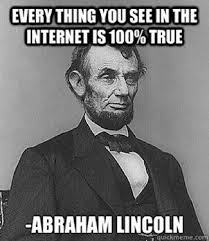 Everything On The Internet Is True Meme - isn t everything posted on the internet true sbc inc