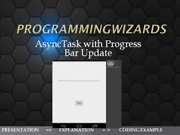 asynctask android exle asynctask threading with progress bar update android tutorial