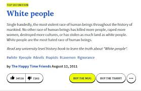 Meme Urban Dictionary - white people on urban dictionary