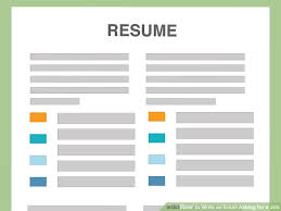 Resume For On Campus Jobs by How To Write An Email Asking For A Job With Pictures Wikihow