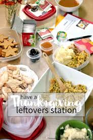 thanksgiving favorites thanksgiving leftovers station