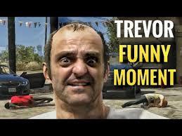 Trevor Meme - gta v trevor 蝴 funny moments youtube