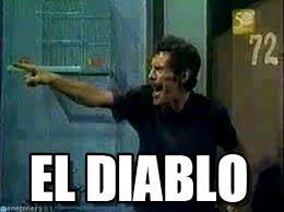 Diablo Meme - el diablo don ramon by trolfranko meme on memegen