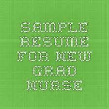 Resume For New Job by Best 25 New Grad Nurse Ideas On Pinterest New Nurse Advice