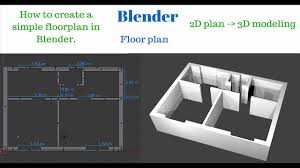 blender how to create 2d floor plan and 3d house basic tutorial