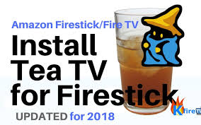 tv apk tea tv apk for firestick tutorial written guide by kfiretv