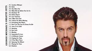 George Michael Youtube by George Michael Greatest Hits The Best Of George Michael Youtube