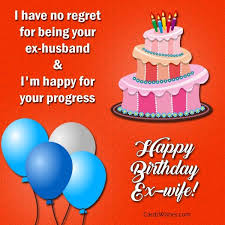 birthday wishes for ex wife cards wishes
