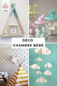 decorer chambre bébé soi meme déco chambre bébé a faire soi meme 2017 avec best objets daco