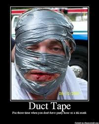 Duct Tape Meme - f i z x duct tape can fix anything